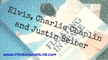Elvis, Charlie Chaplinand Justin Beiber