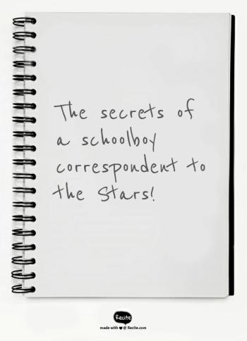 A schoolboy correspondent