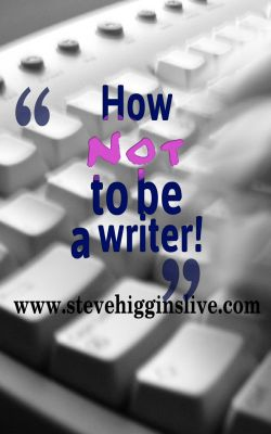 How not to be a writer